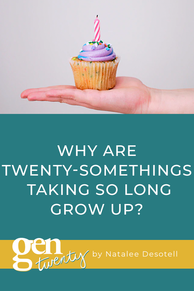 Why Are Twenty-Somethings Taking So Long To Grow Up