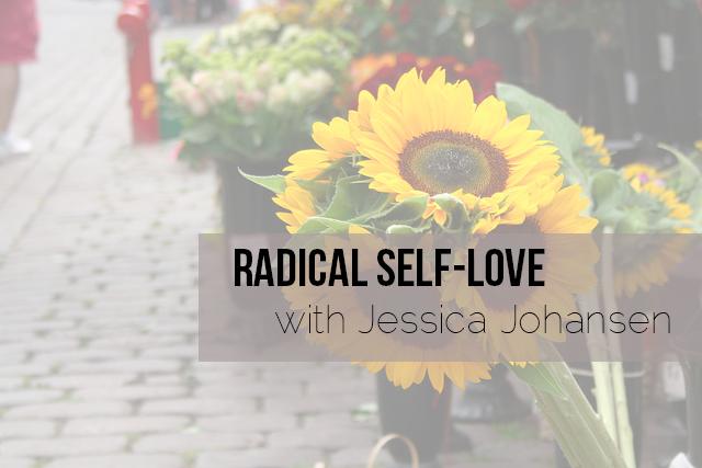 Radical Self-Love: What I Know