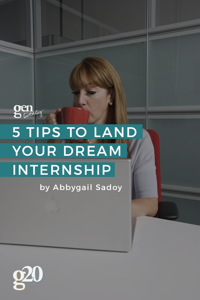 how to land your dream internship