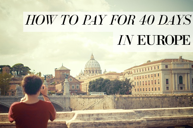 Funding a European vacation