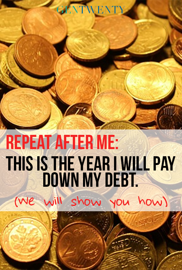 Repeat After Me: This is the Year You Pay Down Your Debt!