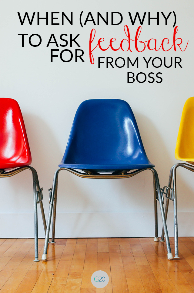 Why You Need to Ask for Feedback From Your Boss More Often