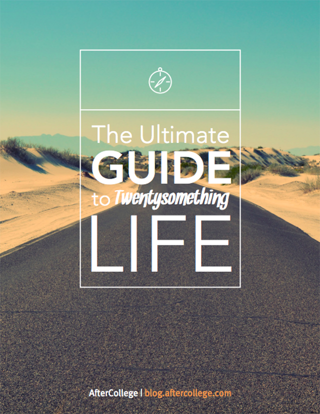 The Ultimate Guide to TwentySomething Life by After College