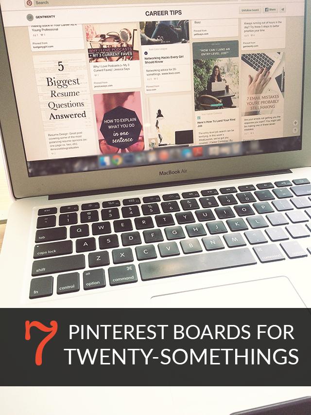 7 Pinterest Boards for Twenty-Somethings