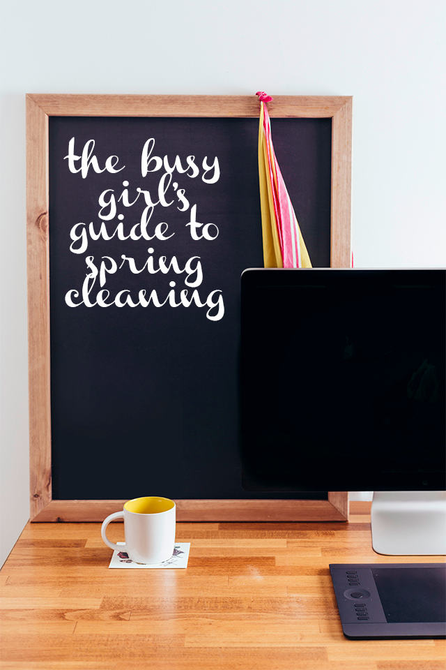 The Busy Girl's Guide to Spring Cleaning