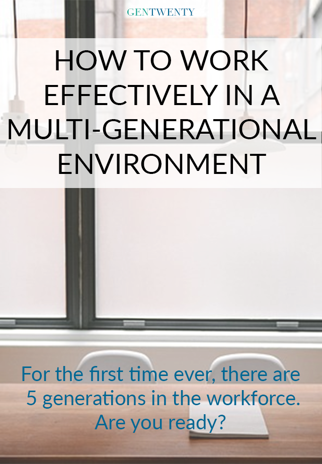How To Work Effectively in a Multi-Generational Environment