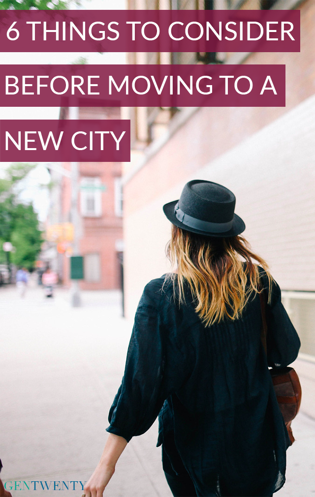 6 (Major) Things to Consider When Moving to a New City