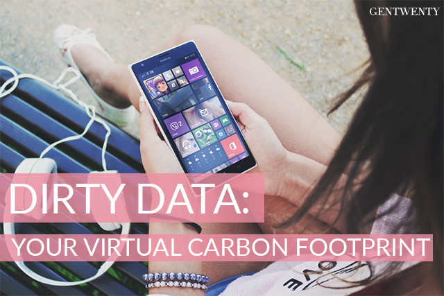 Dirty Data: Your Virtual Carbon Footprint