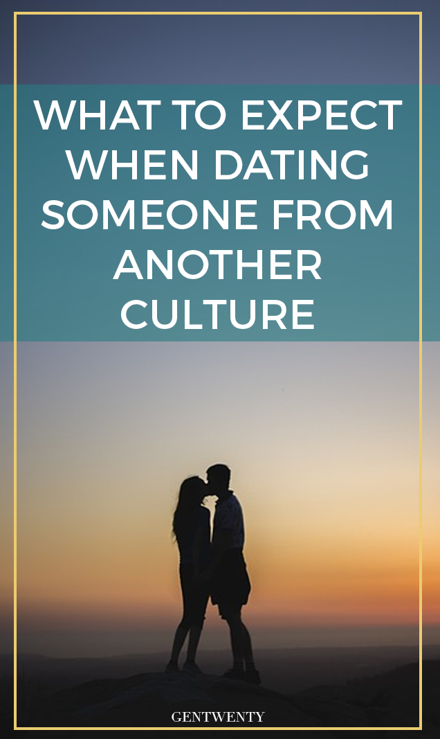 Dating a guy from another culture