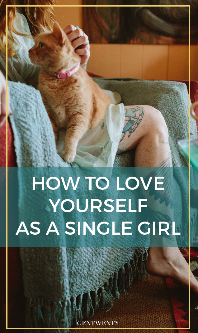 How To Love Yourself as a Single Girl