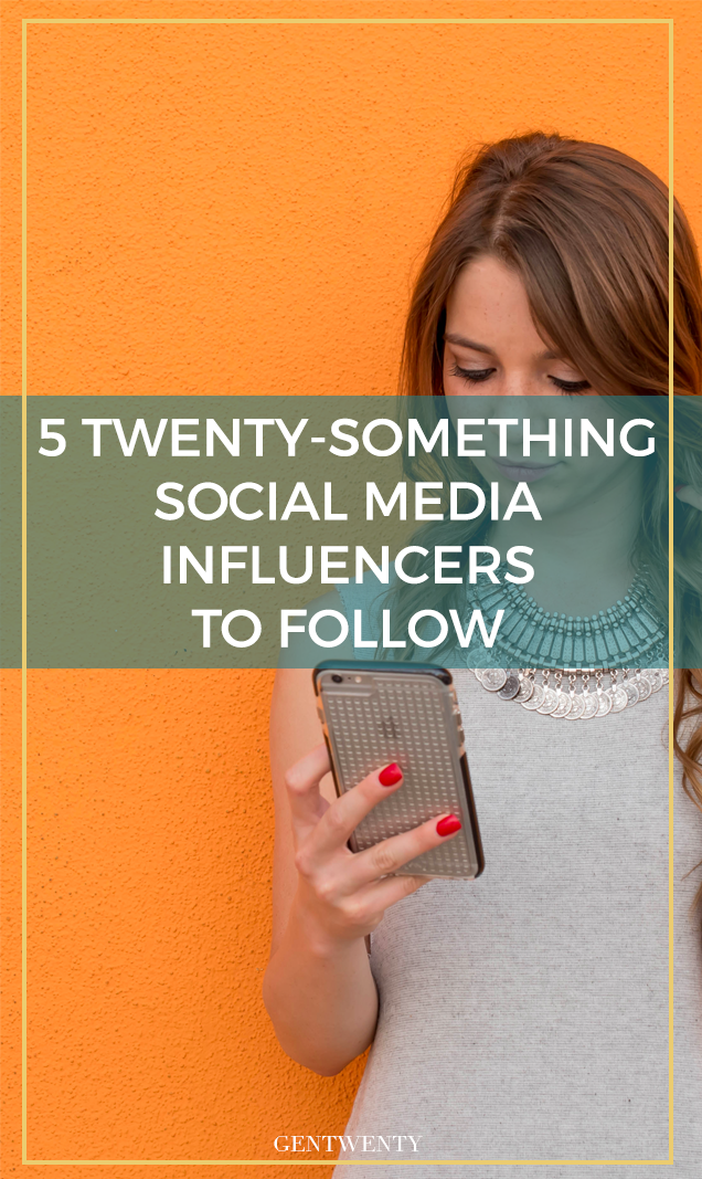 5 Twenty-Something Social Media Influencers To Follow