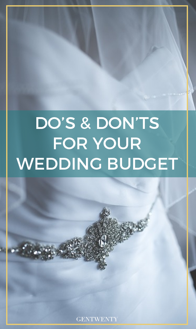 Do's and Don'ts for Your Wedding Budget