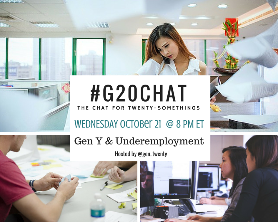#G20Chat Gen Y and Underemployment