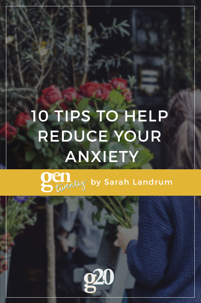 Anxiety manifests differently for all of us. Click through for 10 tips to help reduce your anxiety.