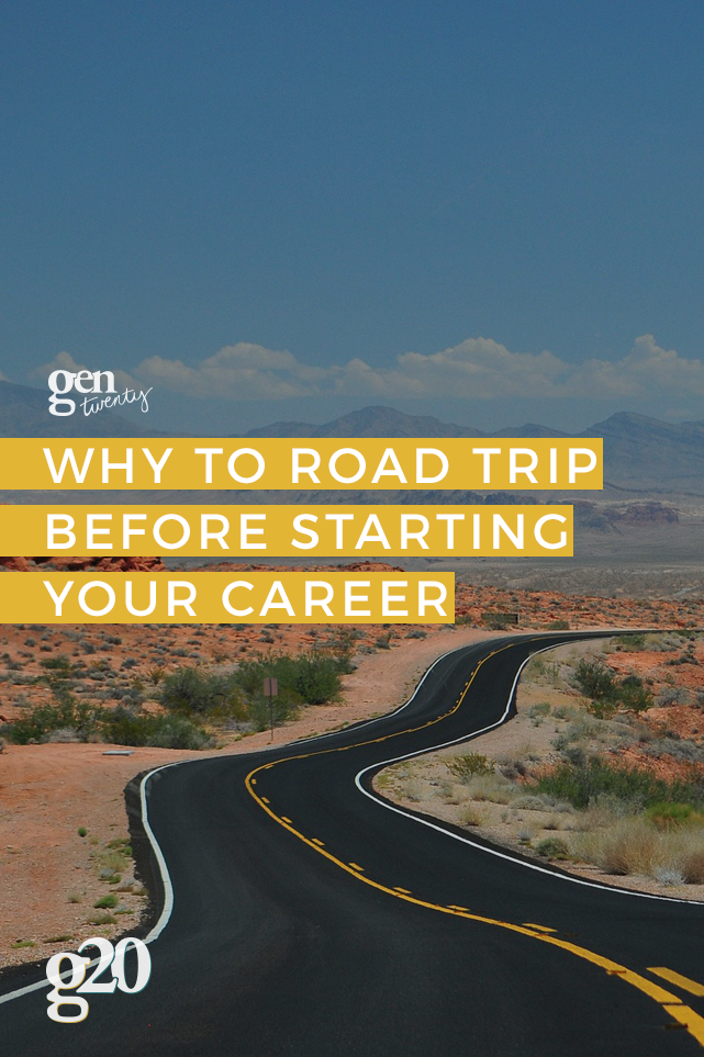 Life on the Road: Why to Road Trip Before Starting a Career