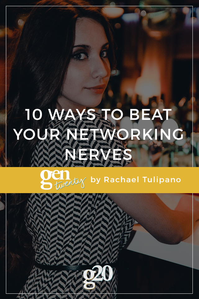 10 Ways to Beat Your Networking Nerves