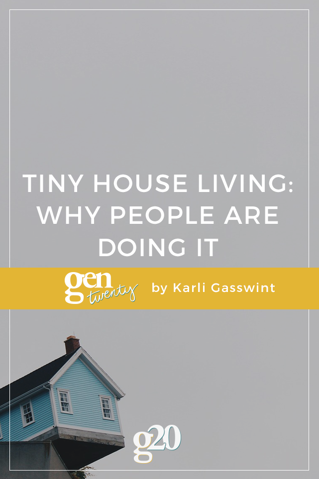 Tiny House Living and Why People Are Doing It