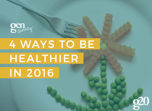 4 Ways To Be Healthier in 2016