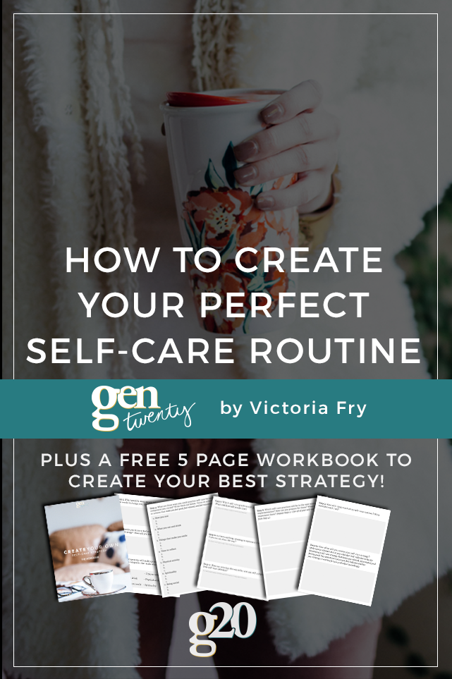 How To Create Your Own Self-Care Routine (Plus a Free Workbook!)