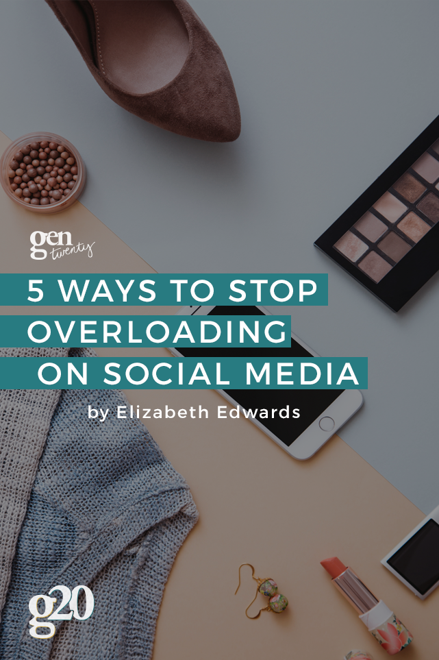 5 Ways To Stop Overloading on Social Media