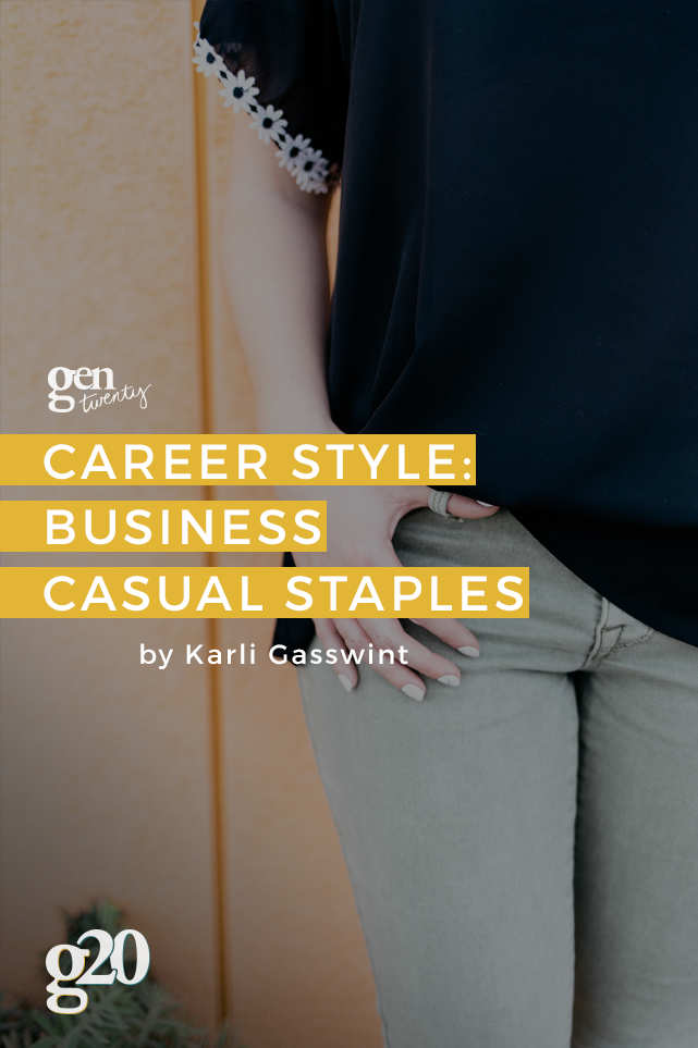 The staples you need to build the perfect wardrobe for a business casual workplace!