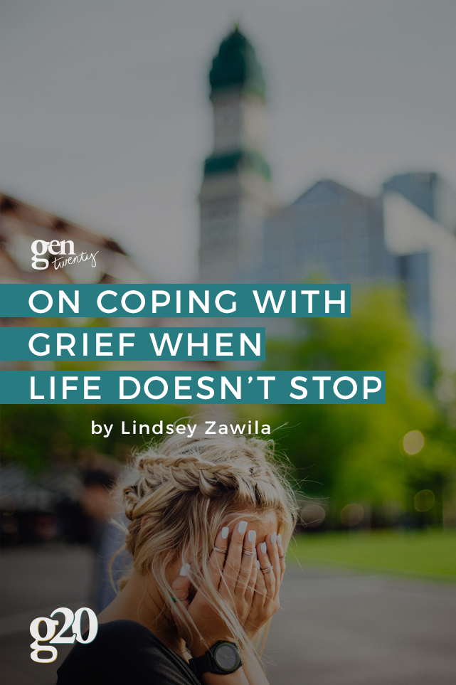 How To Grieve When Life Doesn't Stop For You