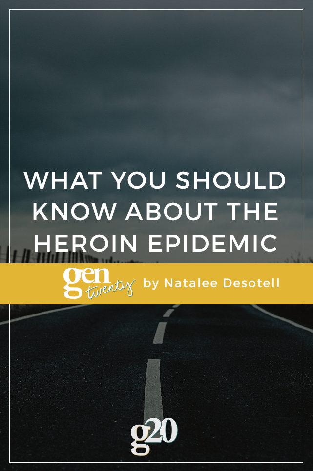 What Twenty-Somethings Should Know About Heroin