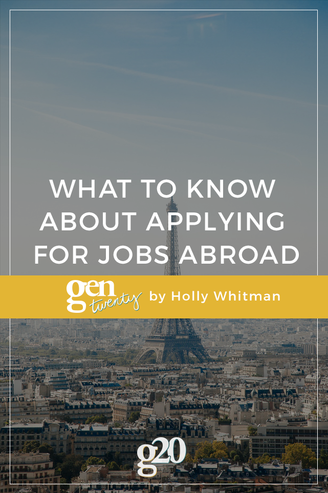 If you dream of working in another country, here are a few things to know before you start applying! (Did you know people who work abroad have larger networks that give them more amazing career opportunities than those who don't?)