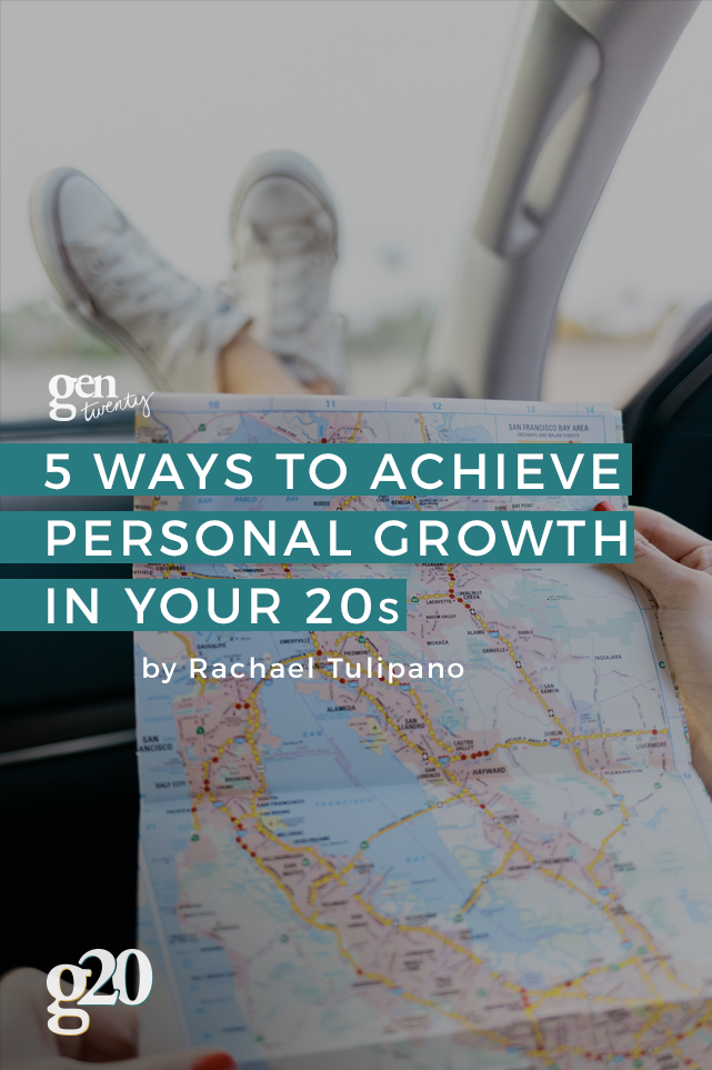 5 Ways to Achieve Personal Growth in Your Twenties