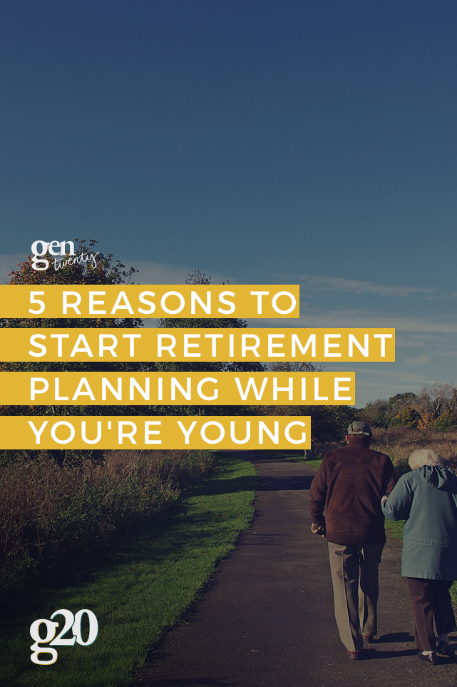 5 Reasons To Start Retirement Planning While You're Young