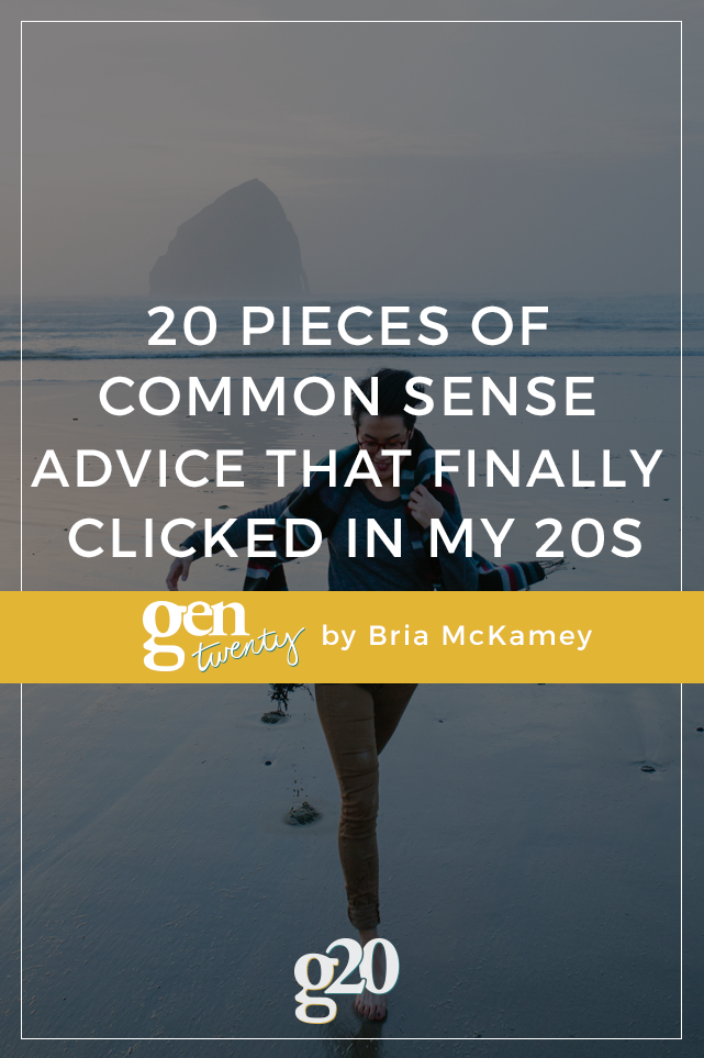20 Pieces of Common Sense That Finally Clicked in My 20s
