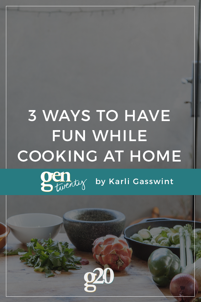 3 Ways To Make Cooking at Home Fun
