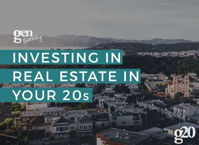 The Twenty-Something's Guide to Investing in Real Estate