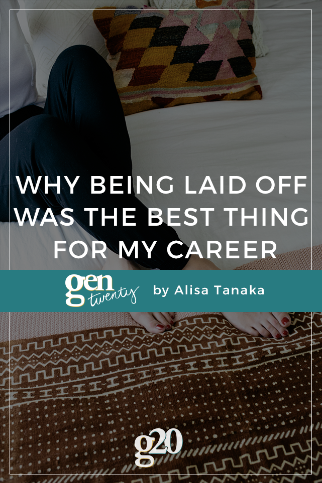 Why Being Laid Off Was The Best Thing For My Career