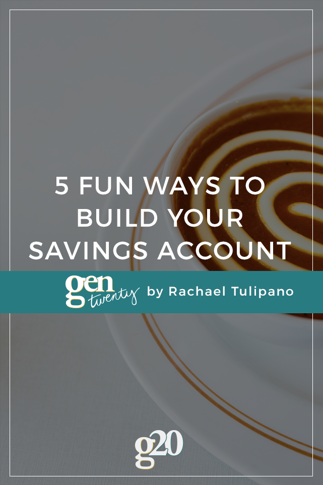 5 Ways To Make Building Your Savings Account Fun