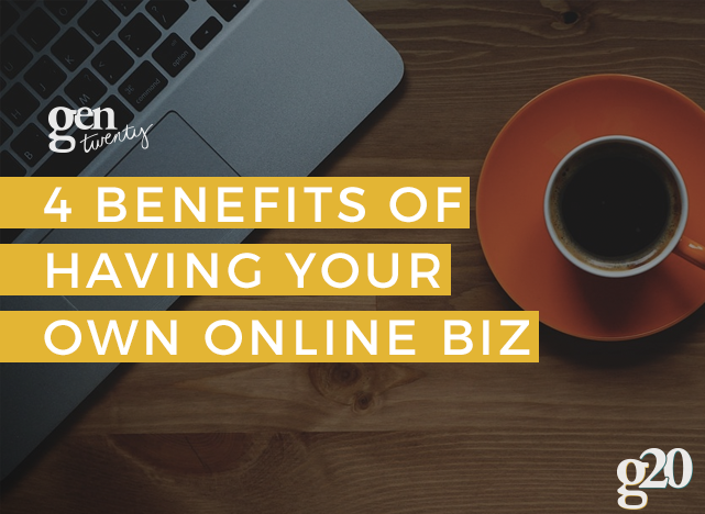 Having an online business may be for you if you crave freedom and creativity.