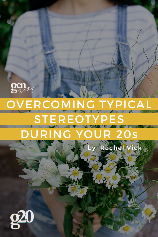 Overcoming Stereotypes in Your 20s
