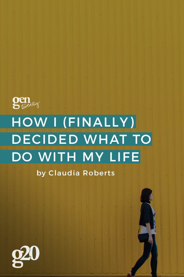 How I (Finally) Decided What To Do With My Life