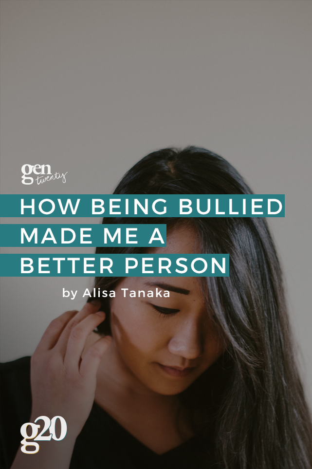 How Being Bullied Made Me A Better Person