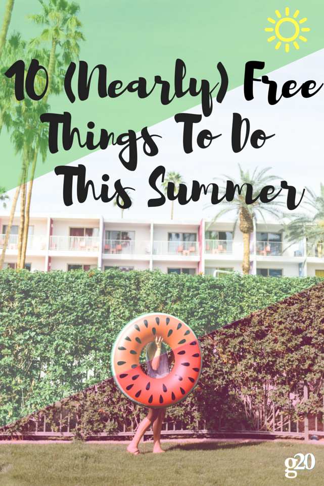 10 (Nearly) Free Things To Do This Summer