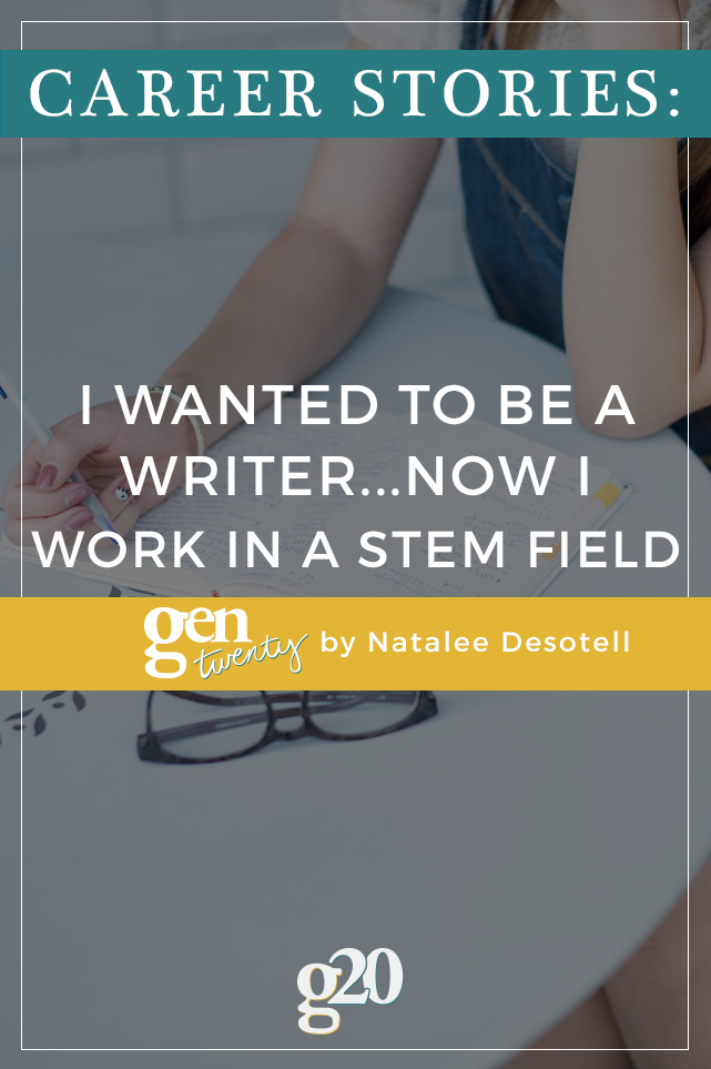 Career Stories: I've Always Been a Writer... Now I Work in a STEM Field