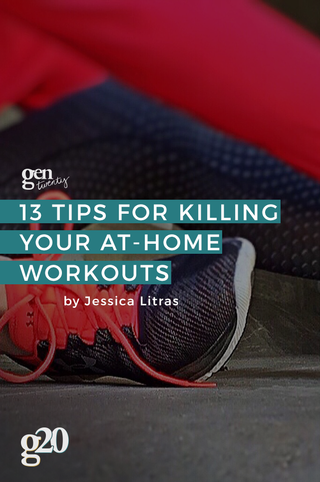 How To Give 110% To Your At-Home Workouts