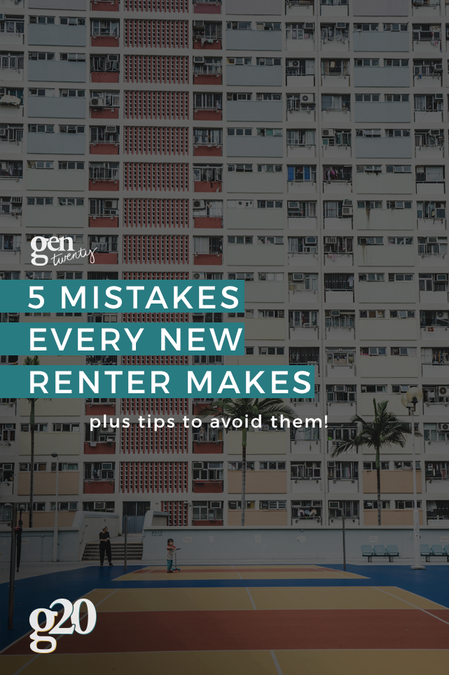 5 Mistakes Every New Renter Makes