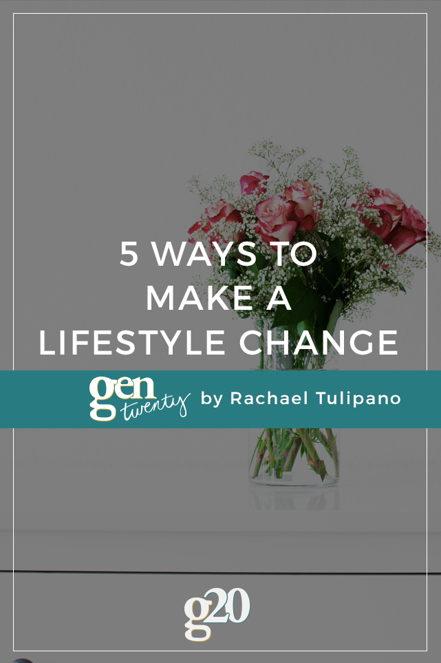 5 Ways to Make a Lifestyle Change