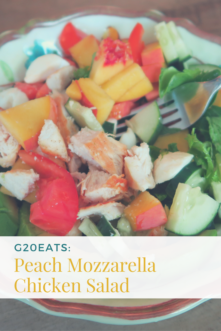 G20Eats: Peach Mozzarella Chicken Salad