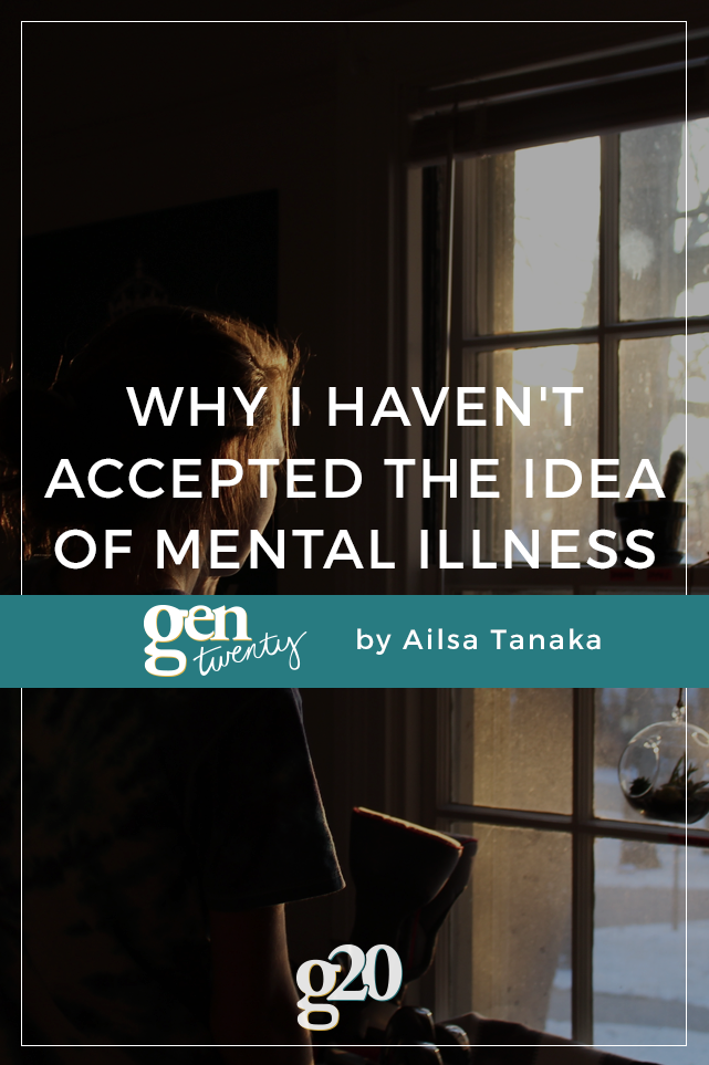 "Why I Haven't Accepted The Idea Of My ""Mental Illness"""
