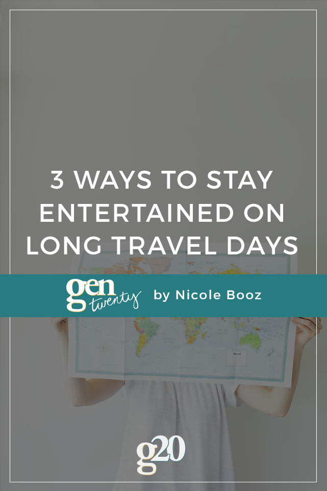 3 Ways To Stay Entertained On Long Travel Days