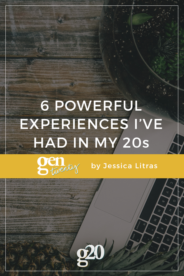 6 Powerful Experiences I've Had So Far In My 20s