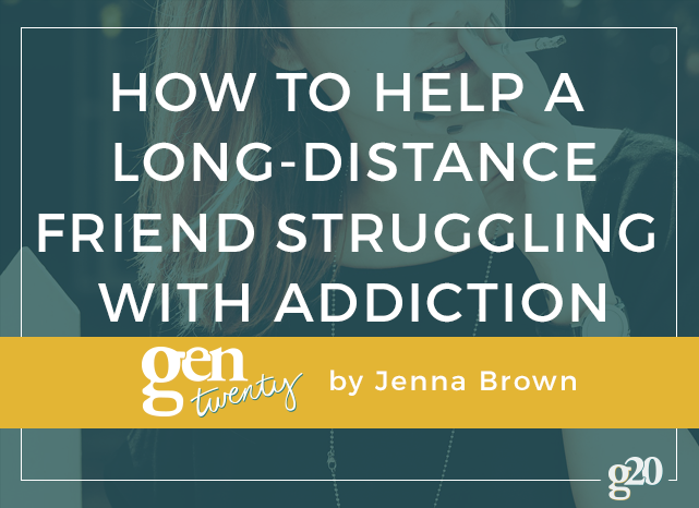 How To Help a Long-Distance Friend Struggling With Addiction