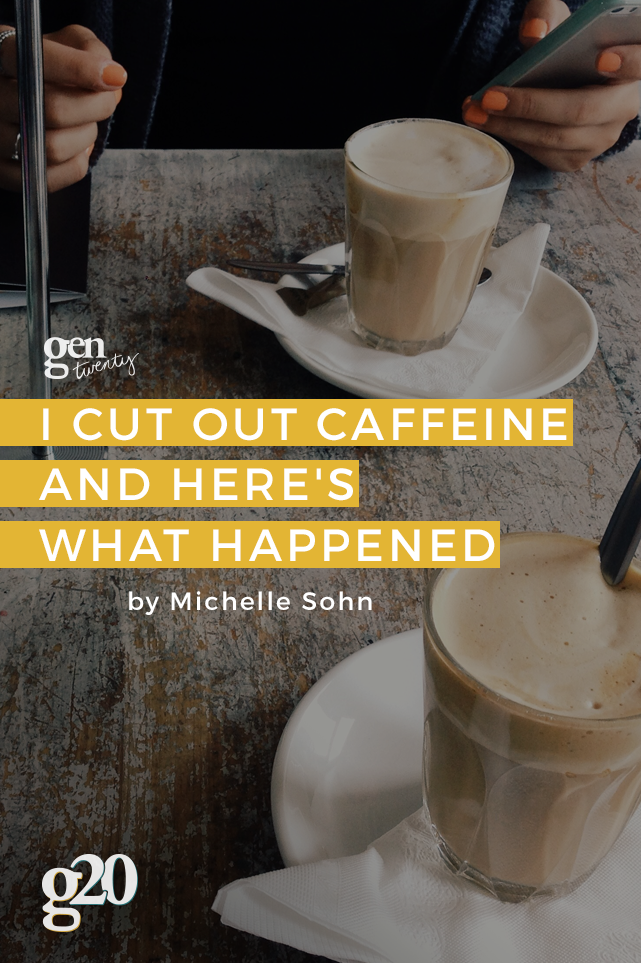 I Cut Out Caffeine and Here's What Happened